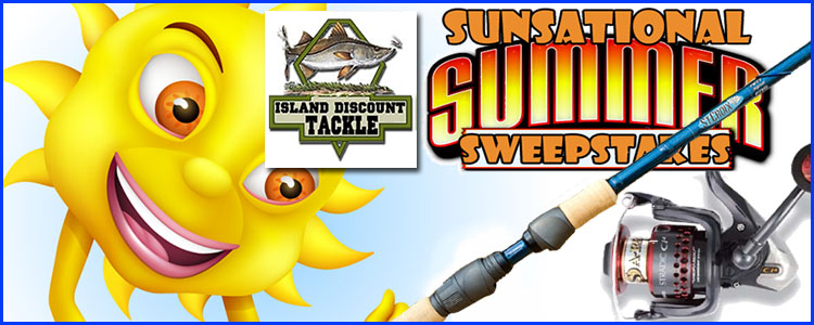 Island Discount Tackle's Sunsational Summer Sweepstakes